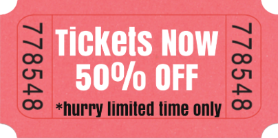Tickets 50% Off